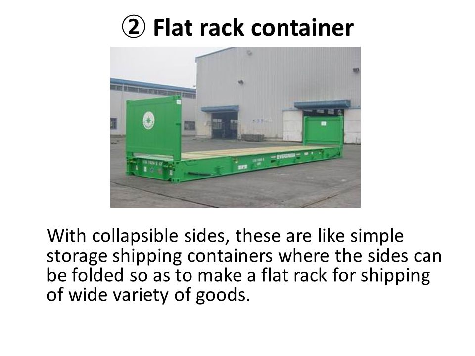 ② Flat rack container
