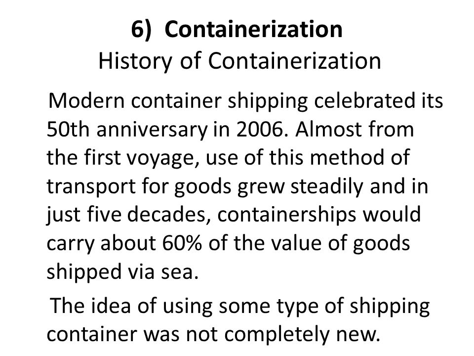6) Containerization History of Containerization