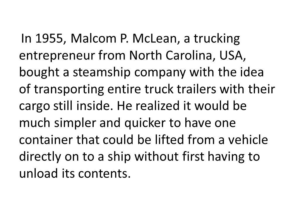 In 1955, Malcom P.