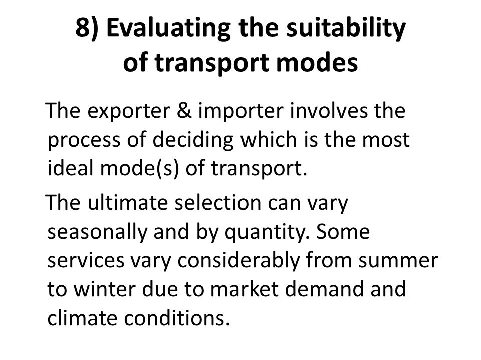 8) Evaluating the suitability of transport modes