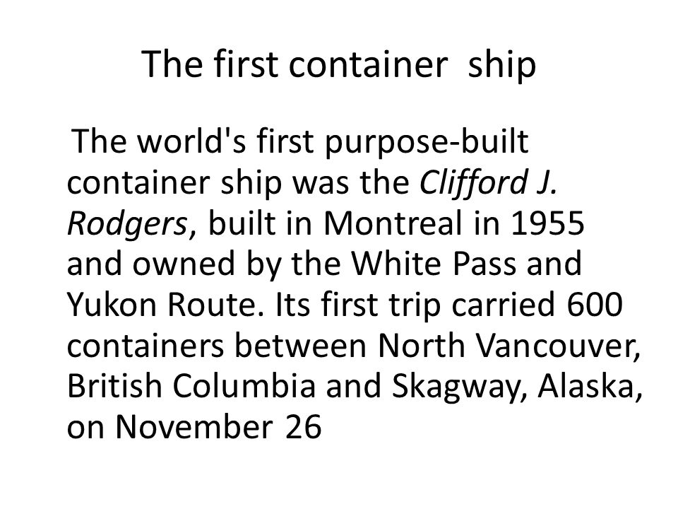 The first container ship