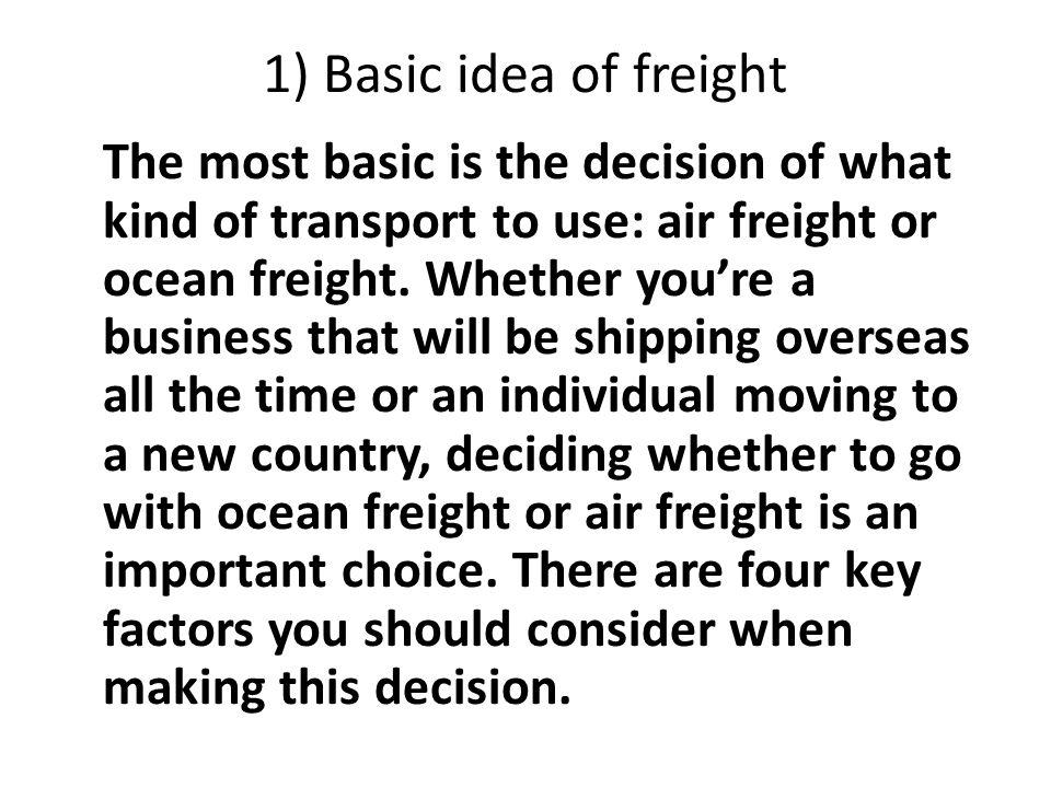 1) Basic idea of freight