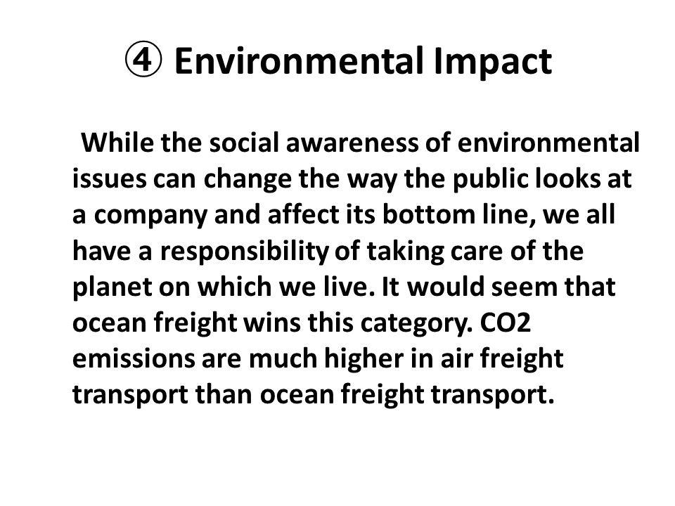 ④ Environmental Impact