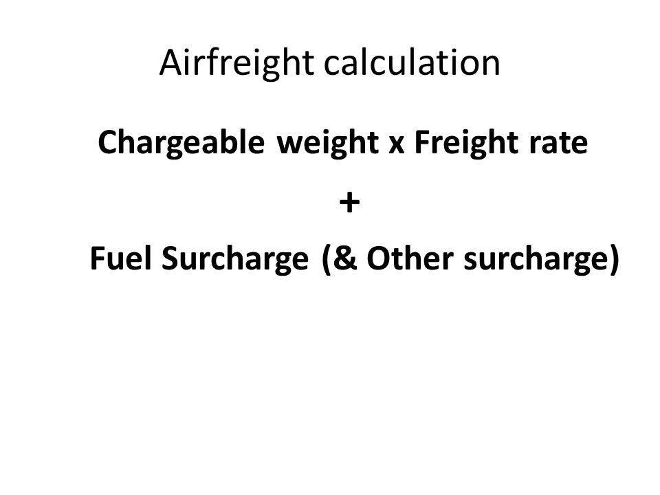 Airfreight calculation