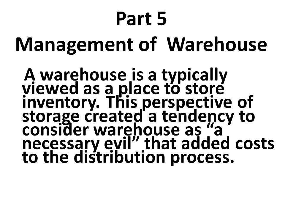 Part 5 Management of Warehouse