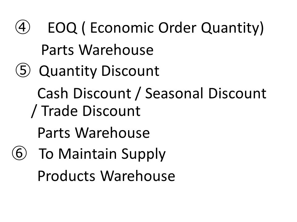 Cash Discount / Seasonal Discount / Trade Discount