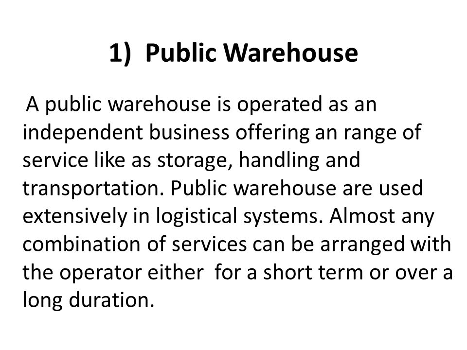 1) Public Warehouse