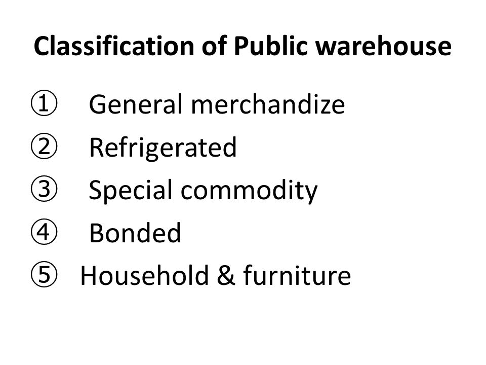 Classification of Public warehouse