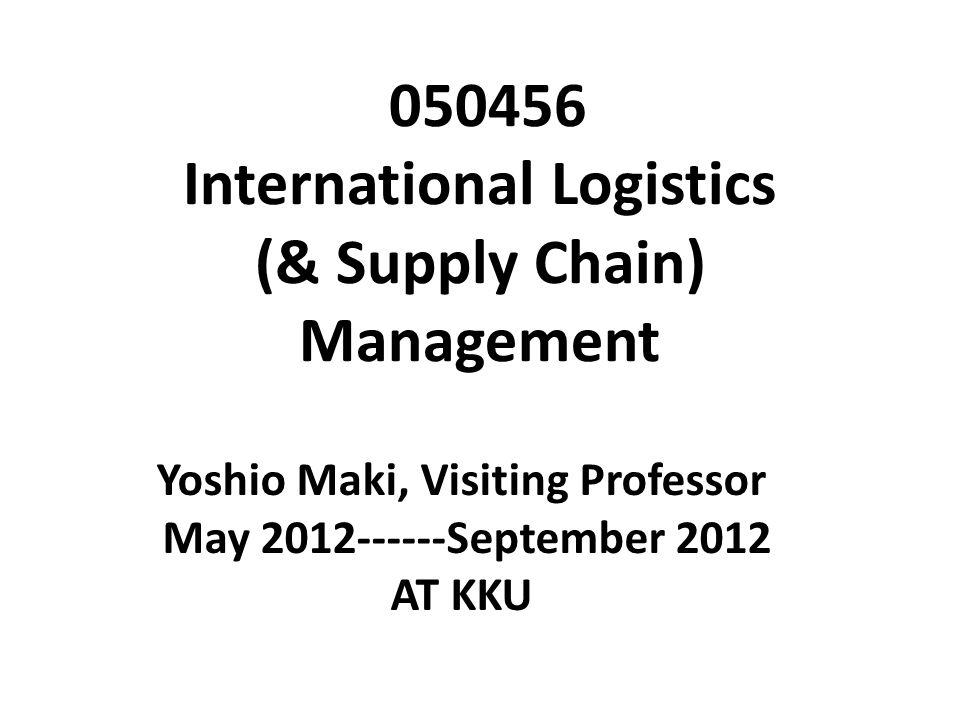 050456 International Logistics (& Supply Chain) Management