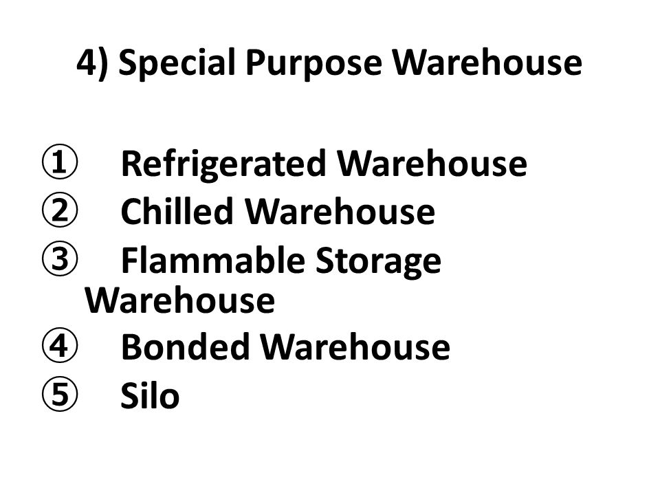 4) Special Purpose Warehouse