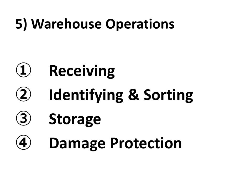 5) Warehouse Operations