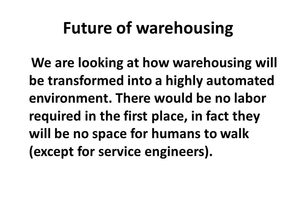 Future of warehousing