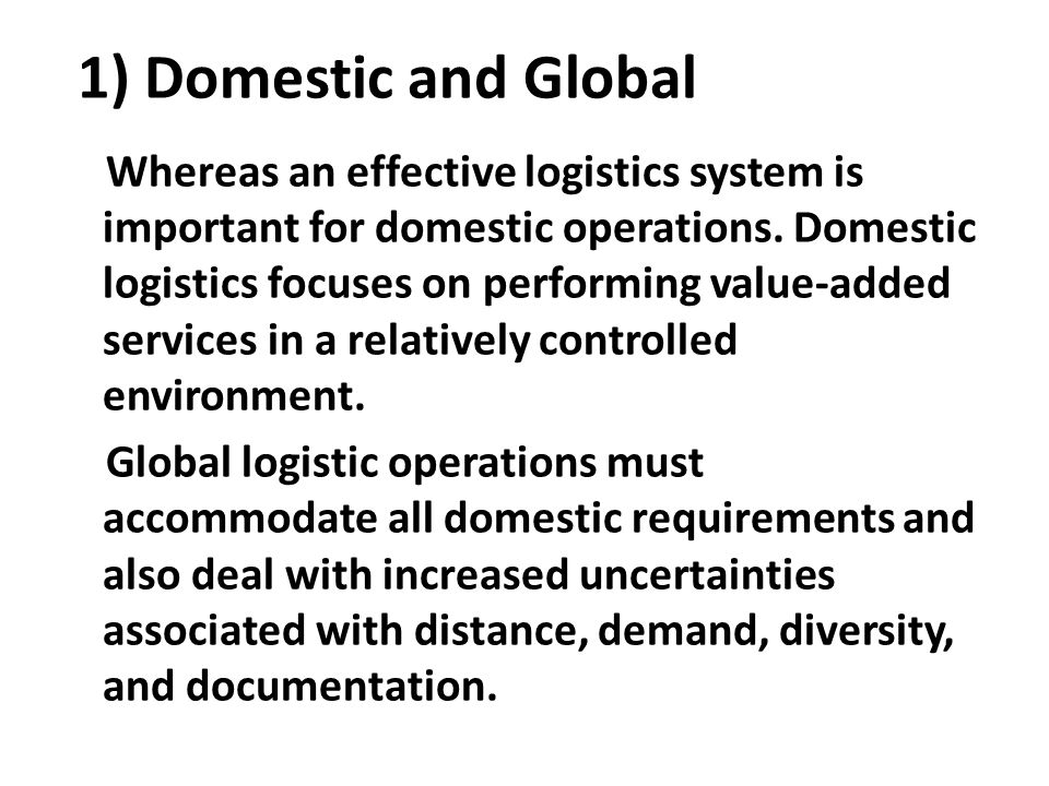 1) Domestic and Global