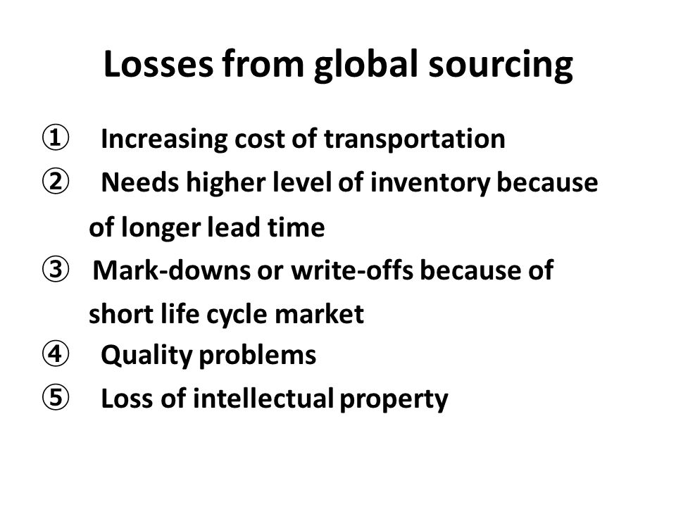 Losses from global sourcing