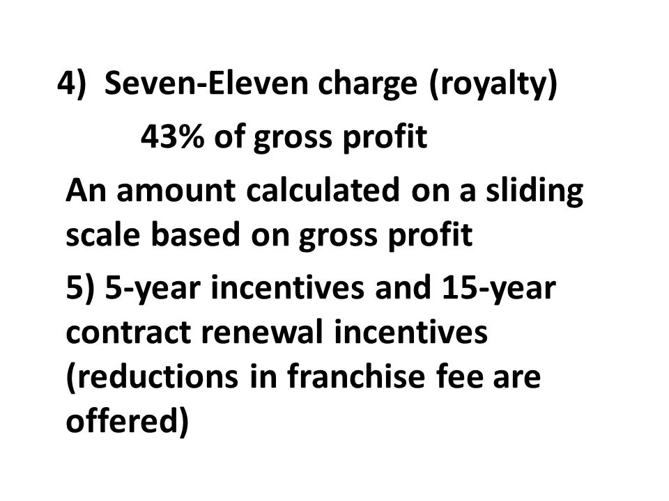 4) Seven-Eleven charge (royalty)
