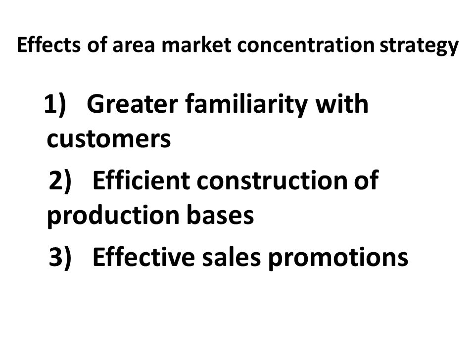 Effects of area market concentration strategy