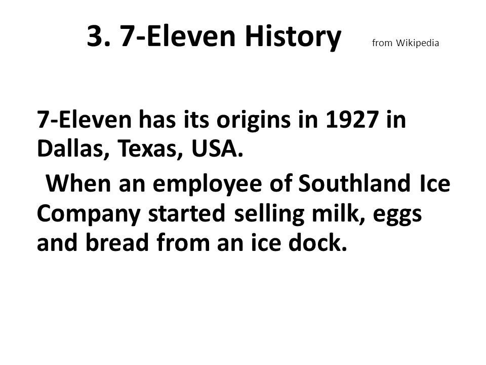3. 7-Eleven History from Wikipedia