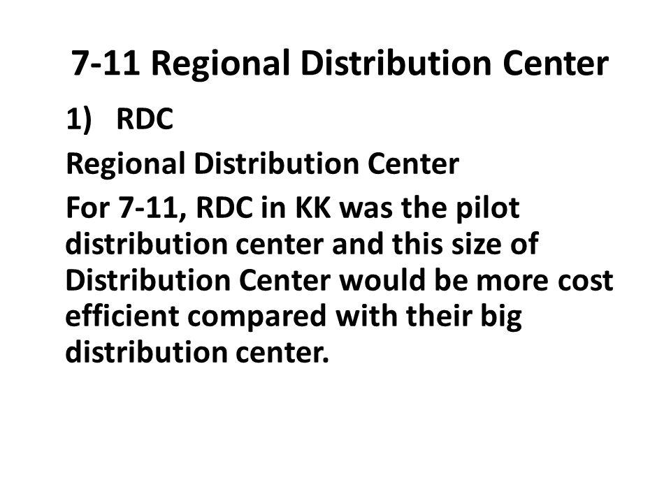 7-11 Regional Distribution Center