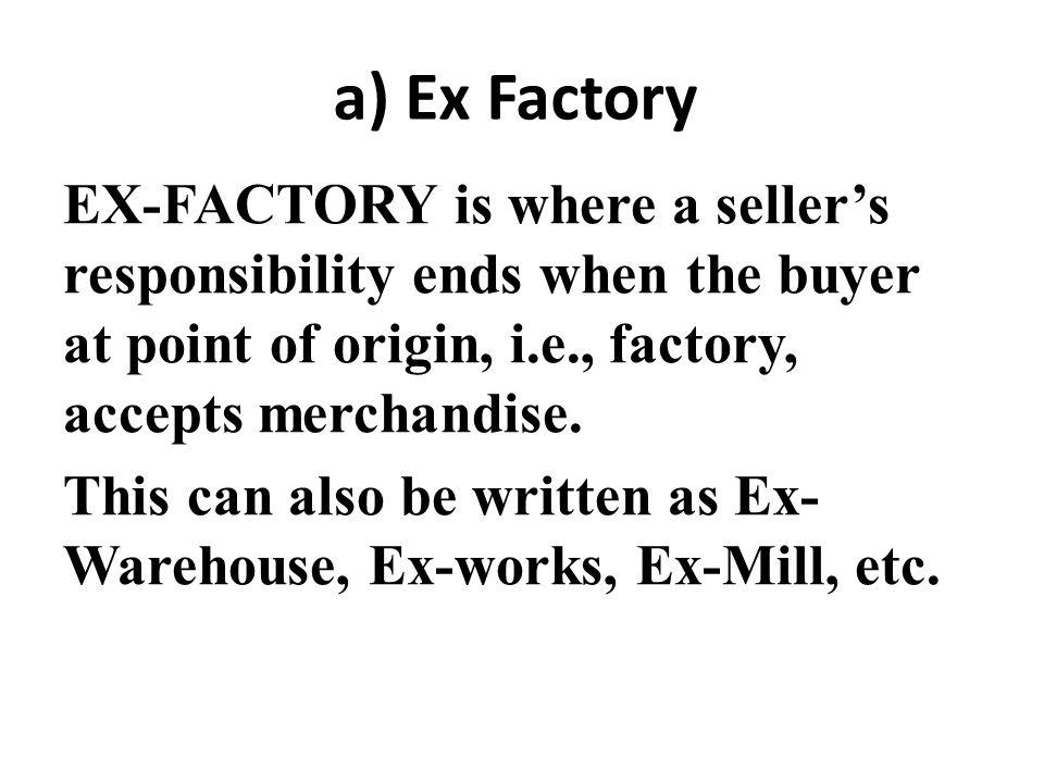 a) Ex Factory