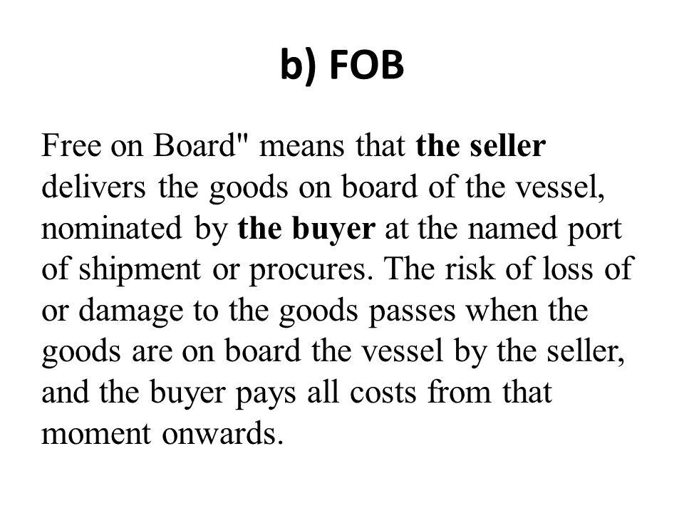 b) FOB