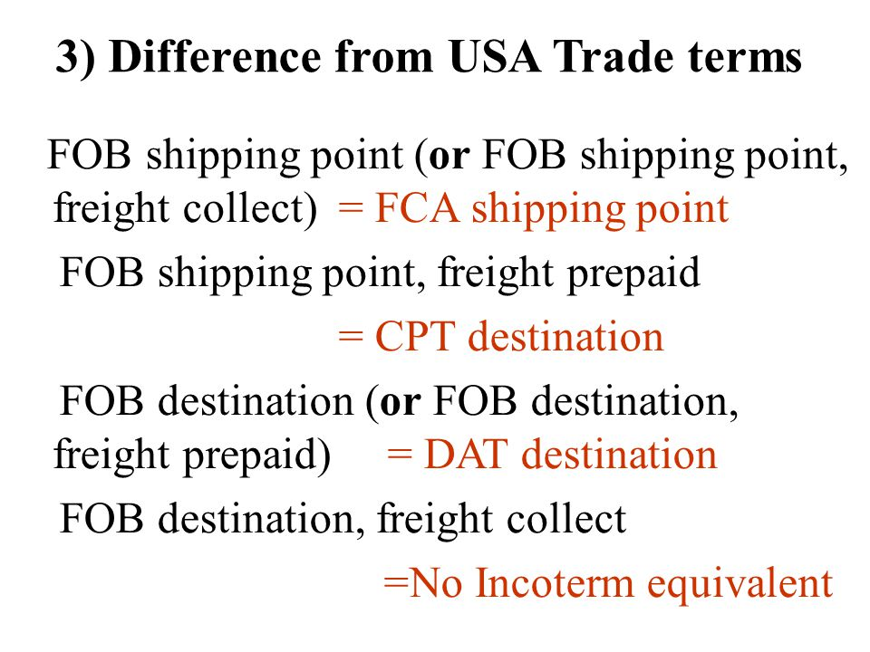 3) Difference from USA Trade terms