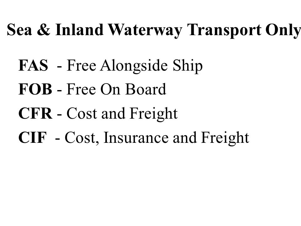 Sea & Inland Waterway Transport Only