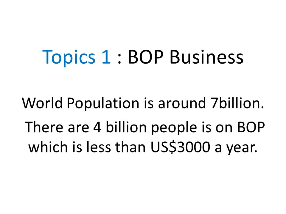World Population is around 7billion.