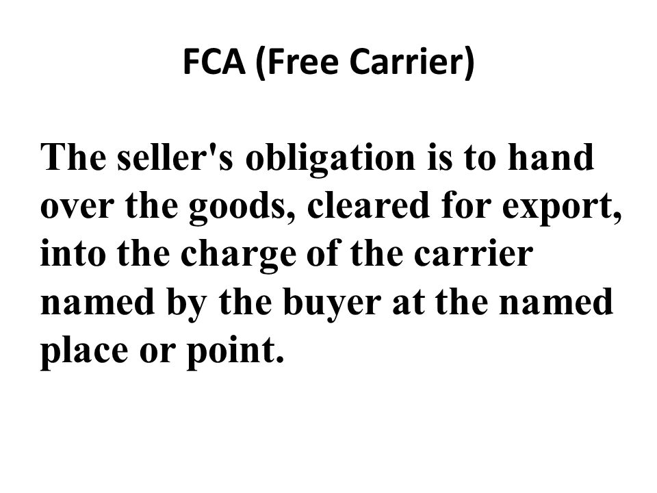 FCA (Free Carrier)