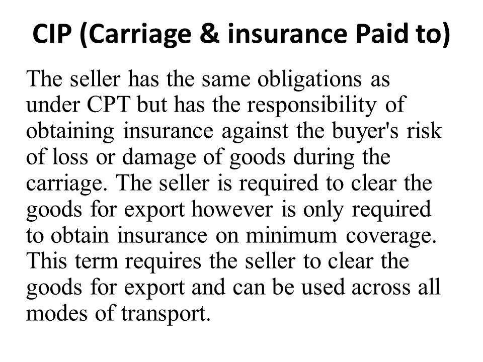 CIP (Carriage & insurance Paid to)