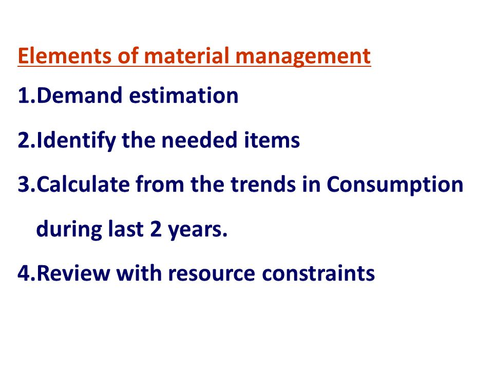 Elements of material management