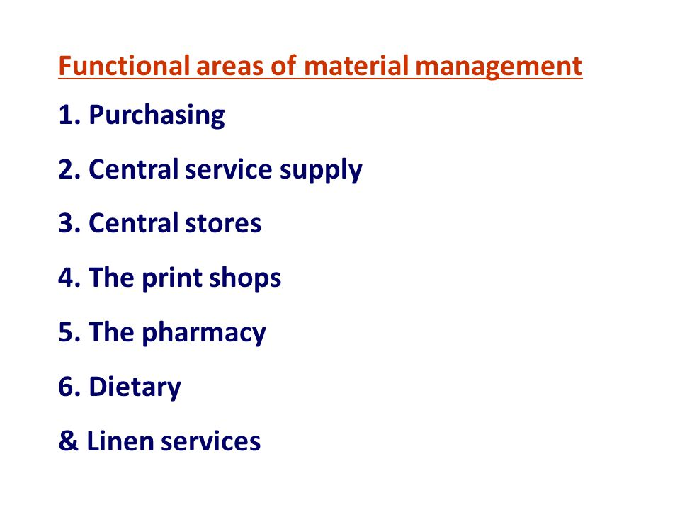 Functional areas of material management