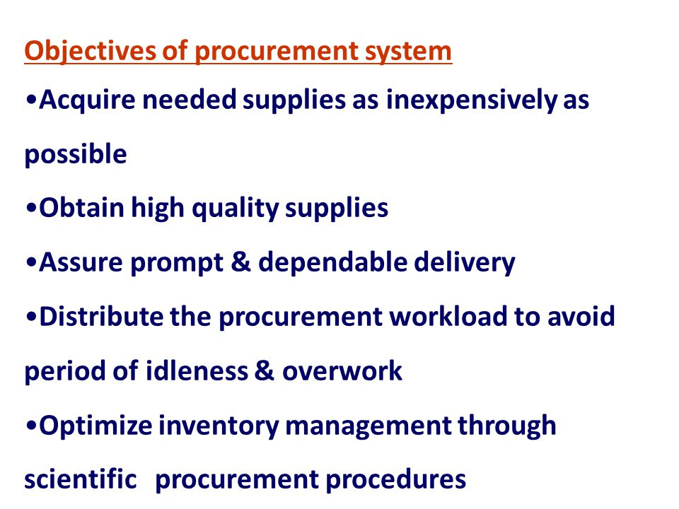 Objectives of procurement system