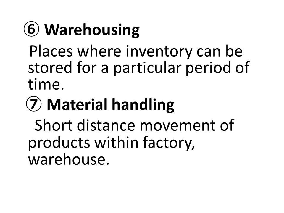 Places where inventory can be stored for a particular period of time.
