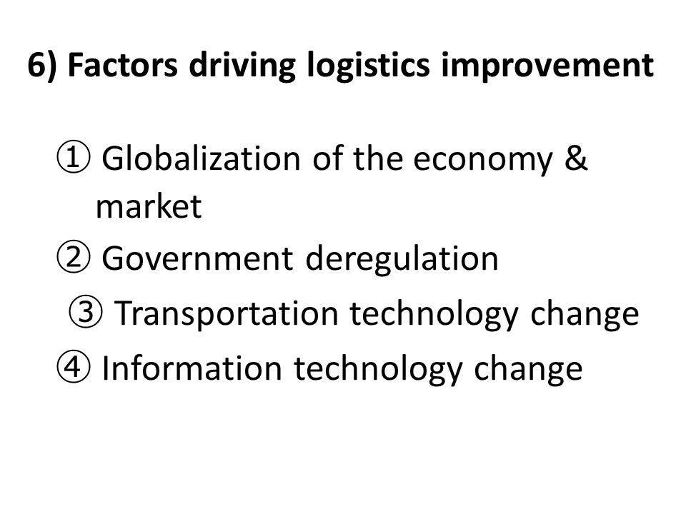 6) Factors driving logistics improvement