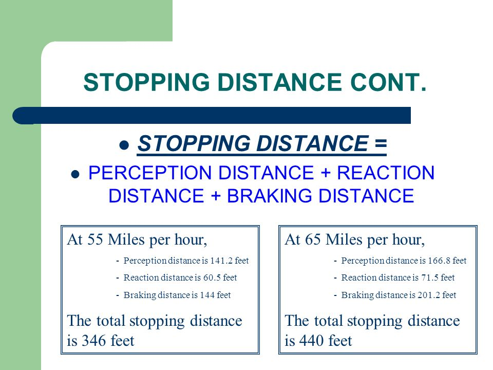 STOPPING DISTANCE CONT.