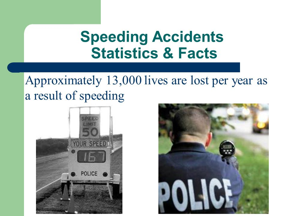 Speeding Accidents Statistics & Facts