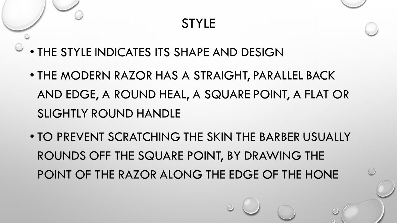 Style The style indicates its shape and design
