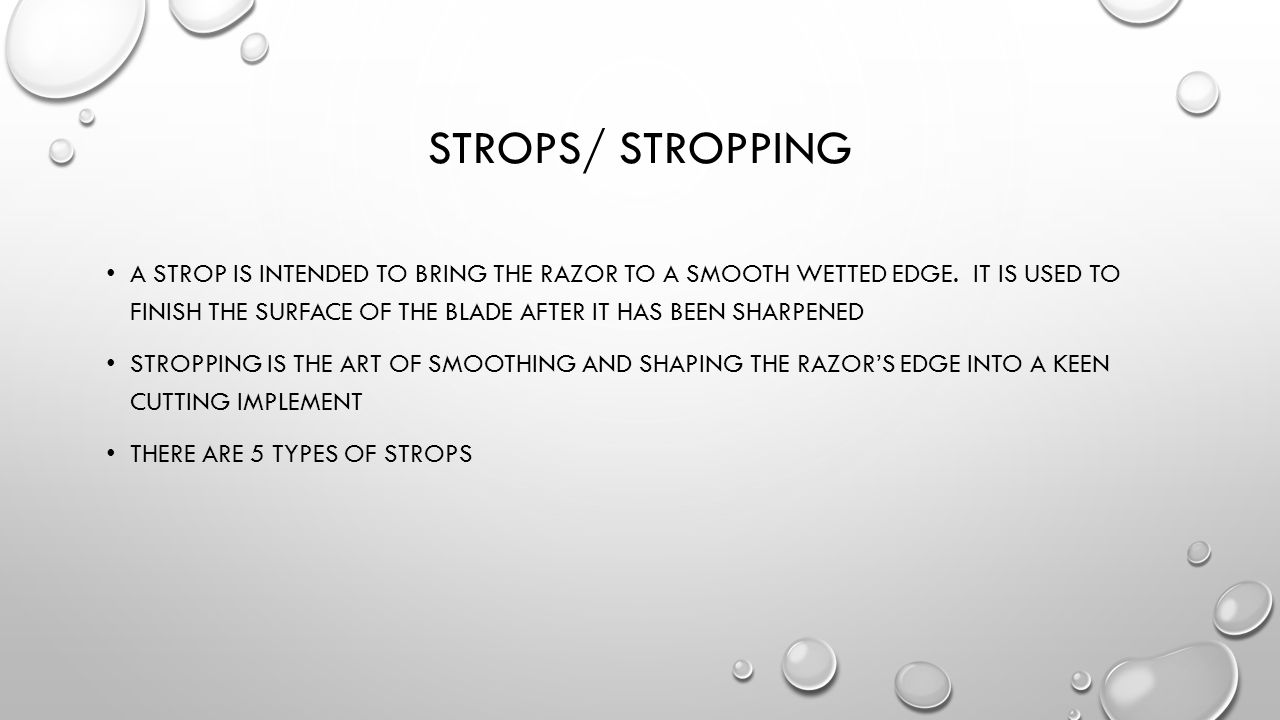 Strops/ stropping