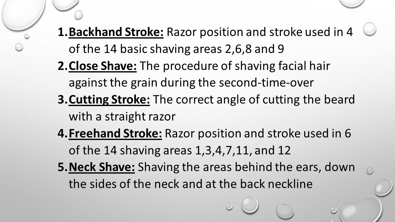 Backhand Stroke: Razor position and stroke used in 4 of the 14 basic shaving areas 2,6,8 and 9