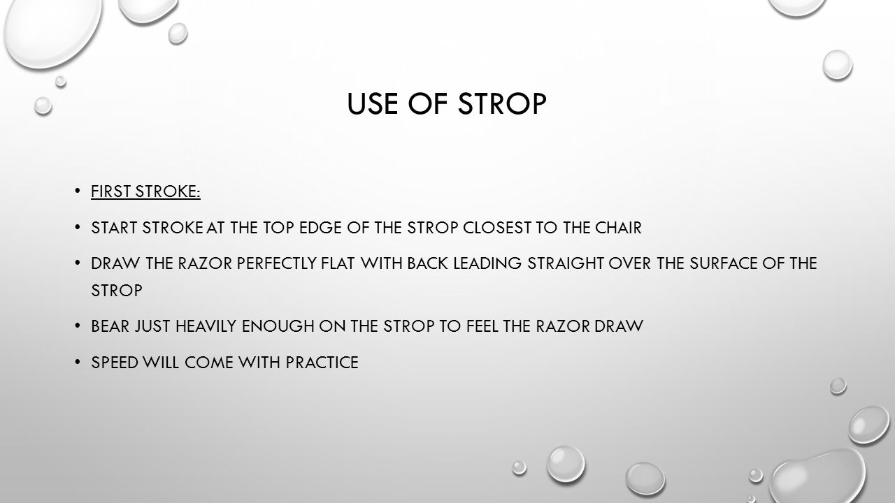Use of strop First stroke: