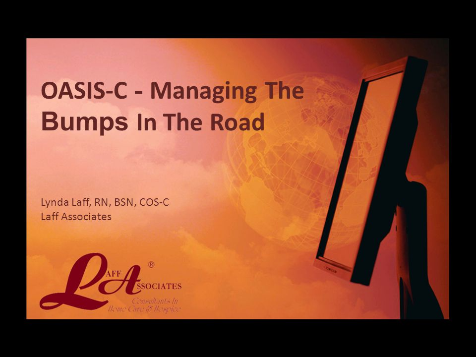 OASIS-C - Managing The Bumps In The Road