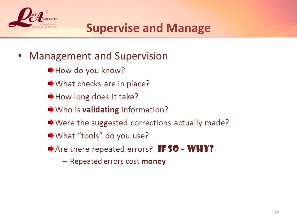 Supervise and Manage Management and Supervision How do you know
