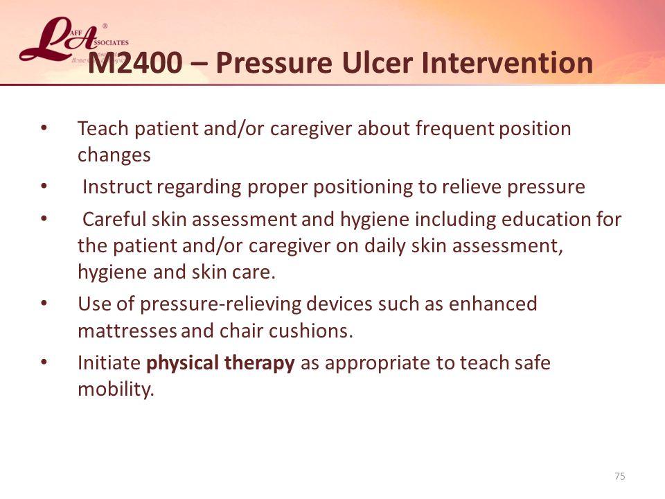 M2400 – Pressure Ulcer Intervention