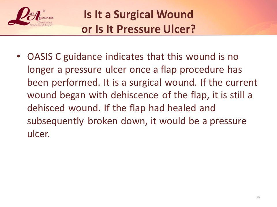 Is It a Surgical Wound or Is It Pressure Ulcer