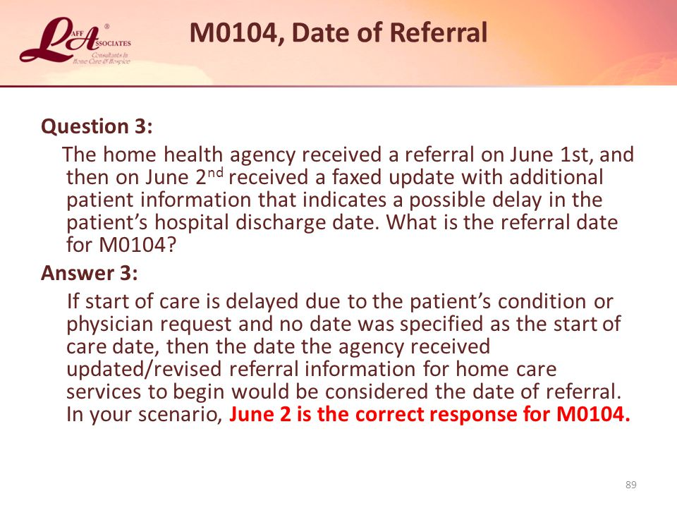 M0104, Date of Referral