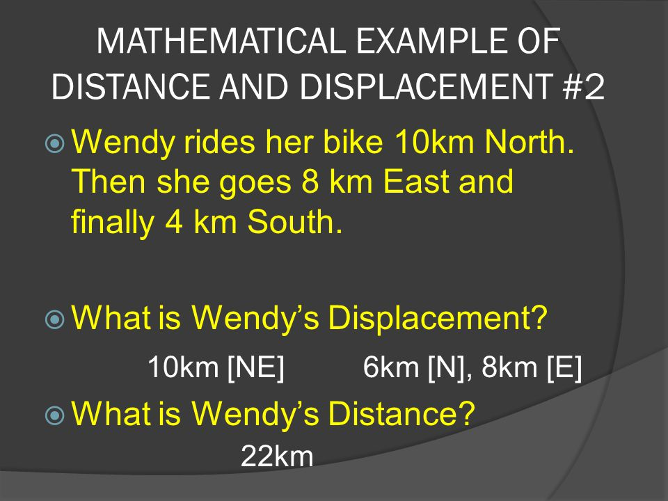 MATHEMATICAL EXAMPLE OF DISTANCE AND DISPLACEMENT #2