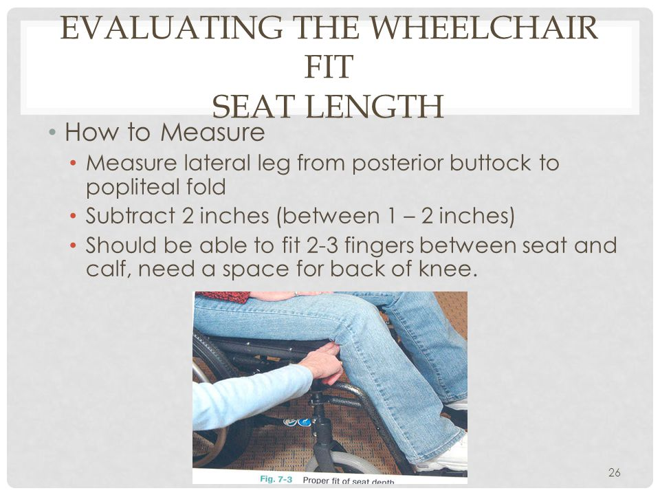 Evaluating the Wheelchair Fit Seat Length