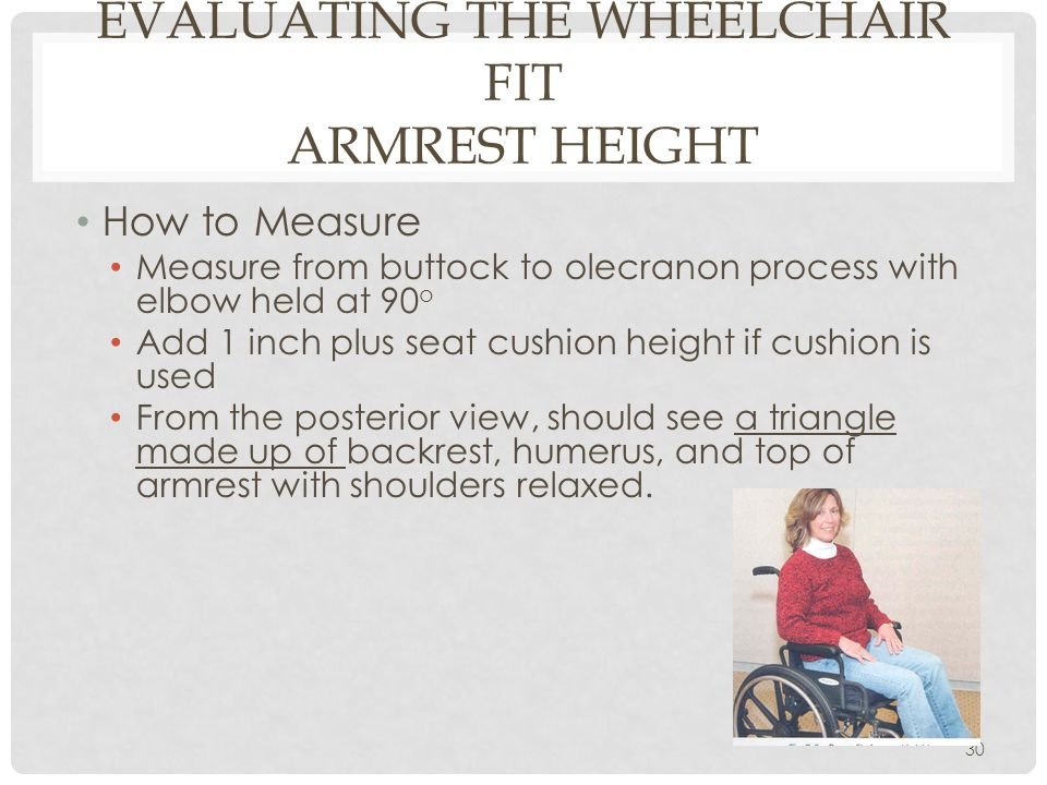 Evaluating the Wheelchair Fit Armrest Height