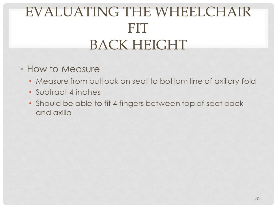 Evaluating the Wheelchair Fit Back Height