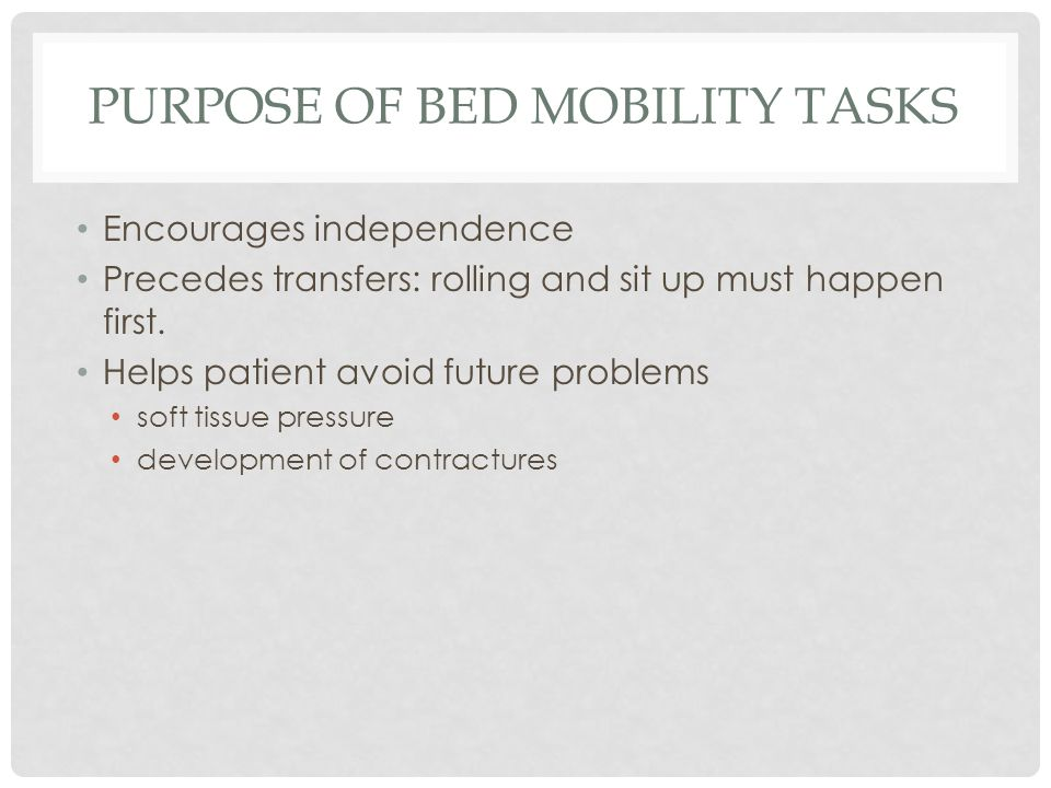 Purpose of Bed Mobility Tasks